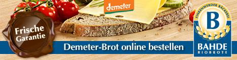 BAHDE Biobrote - Demeter-Brot online bestellen. Mit Frische-Garantie!
