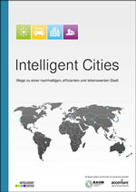 Intelligent Cities: Wege zu einer nachhaltigen, effizienten und lebenswerten Stadt