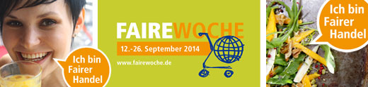 Faire Woche. 12.-26. September 2014. Ich bin Fairer Handel!