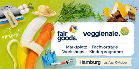 fair goods. veggienale. Marktplatz - Fachvorträge - Workshops - Kinderprogramm. Hamburg, 21./22. Okt