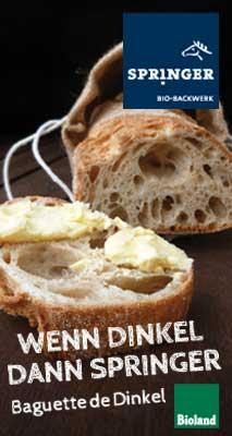 Wenn Dinkel, dann Springer. Baguette de Dinkel. www.springer-bio-backwerk.de