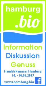 hamburg.bio. Information. Diskussion. Genuss. Handelskammer Hamburg, 24.-26.02.2017